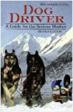61t6JDyhnFL. SL160  Dog Driver: A Guide for the Serious Musher Reviews