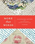 More Than Words: Illustrated Letters...