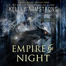 Empire of Night (       UNABRIDGED) by Kelley Armstrong Narrated by Jennifer Ikeda