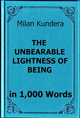 an analysis of the unbearable lightness of being by milan kundera