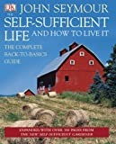 img - for The Self-Sufficient Life and How to Live It book / textbook / text book