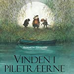 Vinden i piletraeerne | Kenneth Grahame