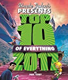 img - for Uncle John's Presents Top 10 of Everything 2017 book / textbook / text book