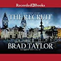 The Recruit: A Taskforce Story (       UNABRIDGED) by Brad Taylor Narrated by Henry Strozier