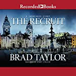 The Recruit: A Taskforce Story | Brad Taylor