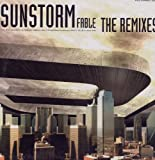 Sunstorm / Fable (The Remixes)