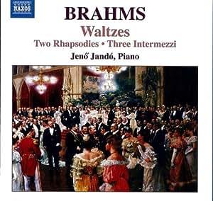 Waltzes Op.39 Rhapsodies Op