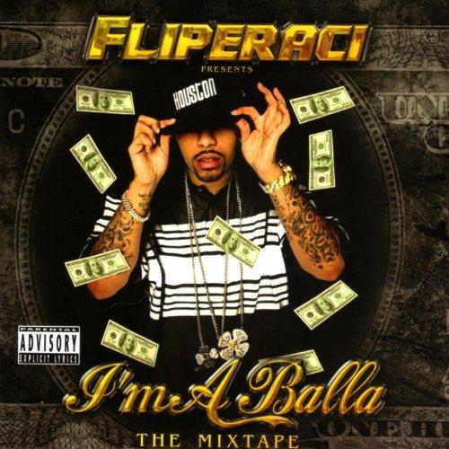 Lil Flip-Fliperaci Presents Im A Balla  The Mixtape-CD-FLAC-2006-MAHOU