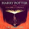 Harry Potter und der Halbblutprinz (Harry Potter 6) Hörbuch von J.K. Rowling Gesprochen von: Felix von Manteuffel