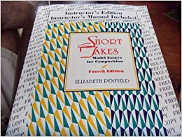 short takes model essays Short takes model essays for composition 7th edition by elizabeth penfield available in trade paperback on powellscom, also read synopsis and reviews this lively.