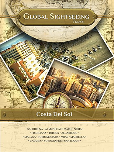 COSTA DEL SOL, Spain- Global Sightseeing Tours