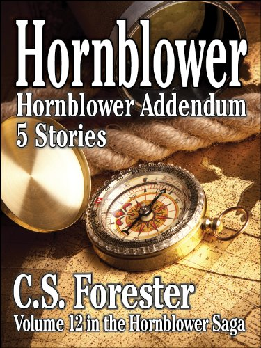 Hornblower Addendum - Five Stories (Hornblower Saga)