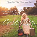 Nashville - Boxed Set Series - Part One, Two, Three and Four: A New Adult Contemporary Romance Audiobook by Inglath Cooper Narrated by Gayle Ambrielle Loflin