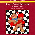 Sugar Cookie Murder Audiobook by Joanne Fluke Narrated by Suzanne Toren