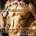 Fangs of Anarchy: Forbidden Alpha (Bundle): A Werewolf / Vampire Romance (       UNABRIDGED) by Dakota Cassidy Narrated by Hollie Jackson