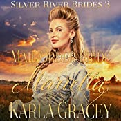 Mail Order Bride Mariella: Silver River Brides, Book 3 | Karla Gracey