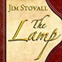 The Lamp Audiobook by Jim Stovall Narrated by Stanley Morris