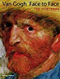 Van Gogh Face to Face: The Portraits (0895581523) by George S. Keyes