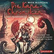 Der Feuerthron (Die Kane-Chroniken 2) | Rick Riordan