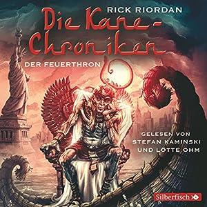 Der Feuerthron (Die Kane-Chroniken 2) Hörbuch