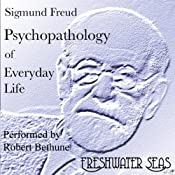 Psychopathology of Everyday Life | [Sigmund Freud]