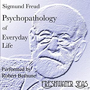 Psychopathology of Everyday Life Audiobook
