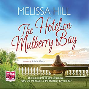 The Hotel on Mulberry Bay Audiobook