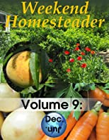 Weekend Homesteader: December