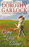 Come a Little Closer (The Tucker Family Series)