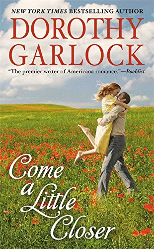 Image of Come a Little Closer (The Tucker Family Series)