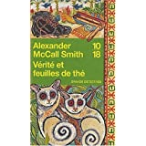 V�rit� et feuilles de th�par Alexander McCall Smith