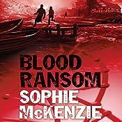 Blood Ransom | Sophie McKenzie
