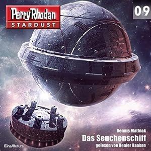 Das Seuchenschiff (Perry Rhodan Stardust 9) Hörbuch