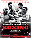 The Ultimate Encyclopedia of Boxing: Seventh Edition