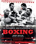 The Ultimate Encyclopedia of Boxing:...