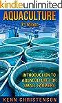 Aquaponics: Aquaculture -  An Introdu...