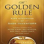 The Golden Rule: Safe Strategies of Sage Investors | Jim Gibbons