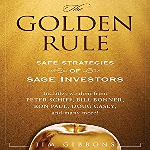 The Golden Rule: Safe Strategies of Sage Investors Audiobook