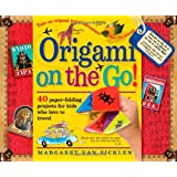 Origami On-the-Go: 40 Paper-Folding Projects for Kids Who Love to Travelby Margaret van Sicklen