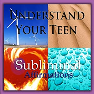 Understand Your Teen Subliminal Affirmations: How to Parent & Talk to Your Teenager, Solfeggio Tones, Binaural Beats, Self Help Meditation Hypnosis | [Subliminal Hypnosis]