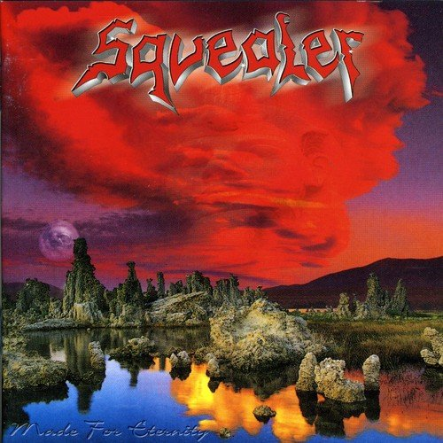 Squealer - Made For Eternity - Zortam Music