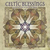 Celtic Blessings 2013 Wall Calendar