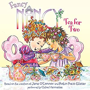 Fancy Nancy: Tea for Two Audiobook