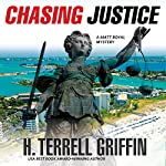 Chasing Justice: A Matt Royal Mystery | H. Terrell Griffin