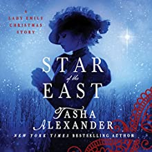 Star of the East: A Lady Emily Christmas Story (       UNABRIDGED) by Tasha Alexander Narrated by Bianca Amato