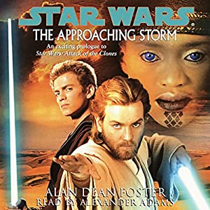 Star Wars: The Approaching Storm Hörbuch