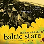 The Man with the Baltic Stare: An Inspector O Novel, Book 4 | James Church