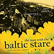The Man with the Baltic Stare: An Inspector O Novel, Book 4 | [James Church]