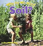 Why Do We Need Soil? (Natural Resources ...