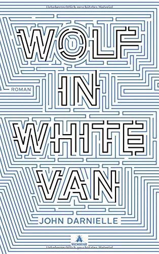 Darnielle, John: Wolf in White Van